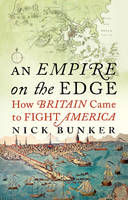An Empire On The Edge: How Britain...