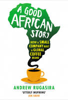 A Good African Story: How A Small...
