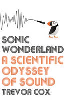 Sonic Wonderland: A Scientific ...