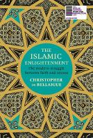 The Islamic Enlightenment: The Modern...
