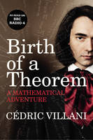 Birth of a Theorem: A Mathematical...
