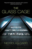The Glass Cage: Where Automation is...