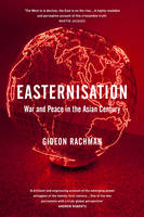 Easternisation: War and Peace in the...
