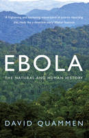 Ebola: The Natural and Human History