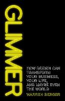 Glimmer: How Design Can Transform ...