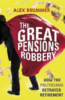 The Great Pensions Robbery: How the...