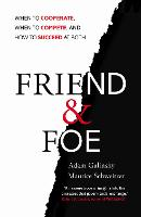 Friend and Foe: When to Cooperate,...
