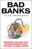 Bad Banks: Mistakes, Misselling,...