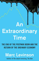 An Extraordinary Time: The End of the...