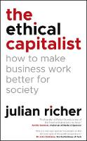 The Ethical Capitalist: How to Make...