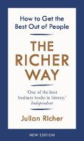 The Richer Way: How to Get the Best...
