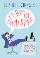 Terms of Employment: The Secret Lingo...