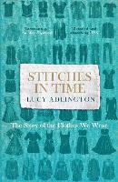 Stitches in Time: The Story of the...