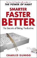 Smarter Faster Better: The Secrets of...