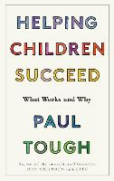 Helping Children Succeed: What Works...