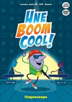 Une boom cool! - Books – Booklet with...