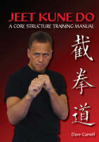 Jeet Kune Do: A Core Structure...