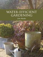 Water-Efficient Gardening
