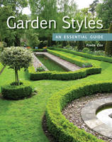 Garden Styles: An Essential Guide