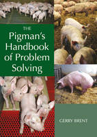 The Pigman's Handbook of Problem Solving