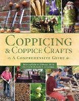 Coppicing and Coppice Crafts: A...