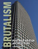 Brutalism: Post-War British Architecture
