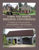 Farm and Rural Building Conversions: ...