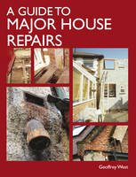 A Guide to Major House Repairs