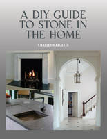 A DIY Guide to Stone in the Home