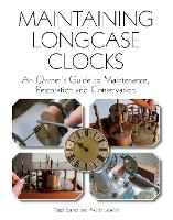 Maintaining Longcase Clocks: An...