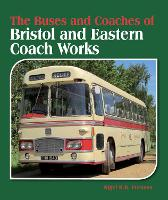 The Buses and Coaches of Bristol and...