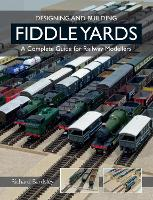 Designing and Building Fiddle Yards: ...