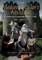 The Medieval Tailor's Assistant:...