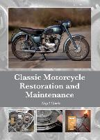 Classic Motorcycle Restoration and...