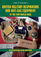 British Military Respirators and...