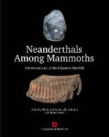 Neanderthals Among Mammoths:...
