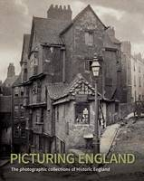 Picturing England: The Photographic...
