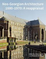 Neo-Georgian Architecture 1880-1970: ...