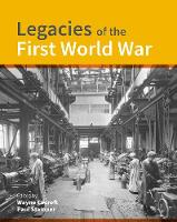 Legacies of the First World War:...