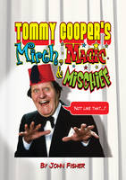 Tommy Cooper's Mirth, Magic and Mischief