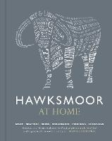 Hawksmoor at Home: Meat - Seafood -...