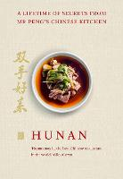Hunan: A Lifetime of Secrets from Mr...