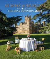 At Home at Highclere: Entertaining at...