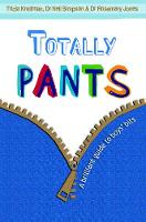 Totally Pants: A Brilliant Guide to...
