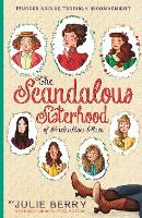 The Scandalous Sisterhood of...