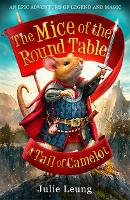 The Mice of the Round Table 1: A Tail...