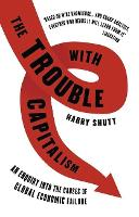 The Trouble with Capitalism: An...