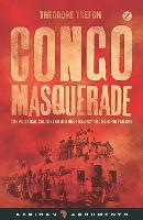 Congo Masquerade: The Political...