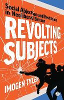 Revolting Subjects: Social Abjection...