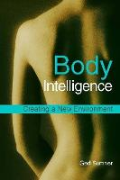 Body Intelligence: Creating a New...
